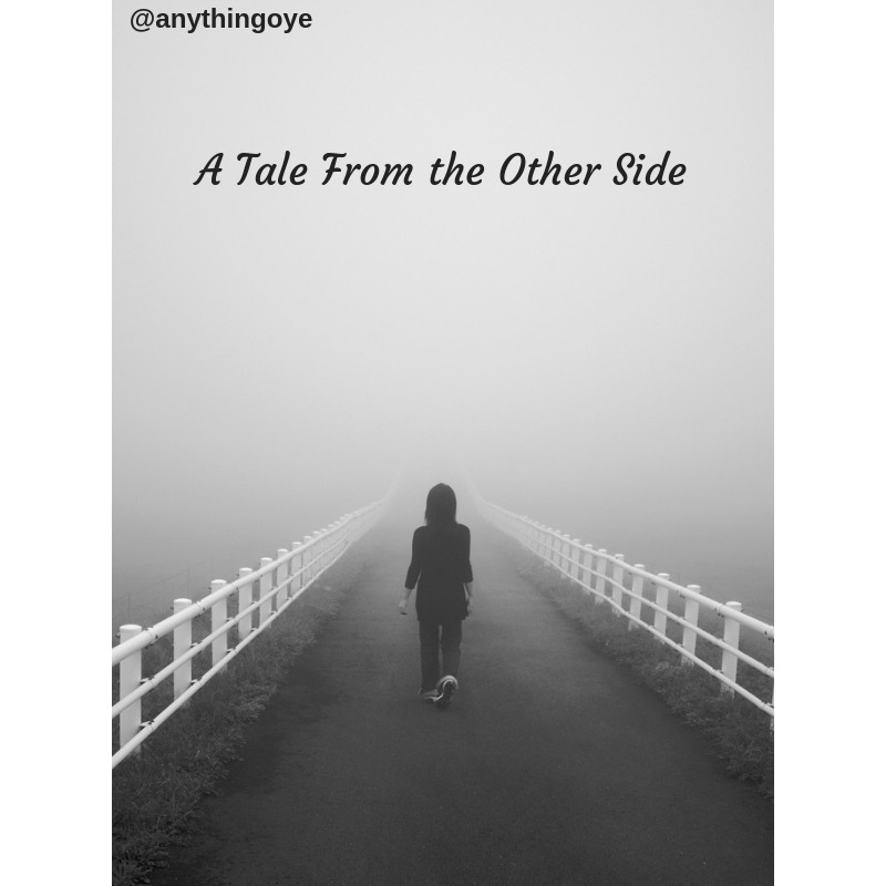 A Tale From The Other Side